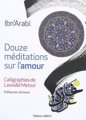 Douze méditations sur l'amour