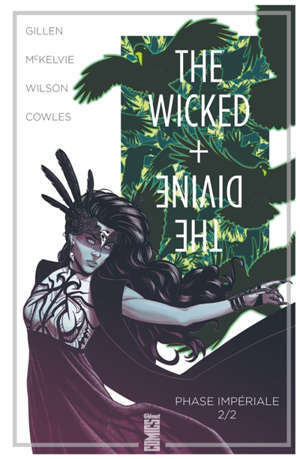 The wicked + the divine, Volume 6, Phase impériale. Volume 2