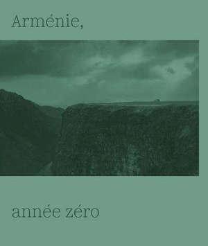 Arménie, année zéro