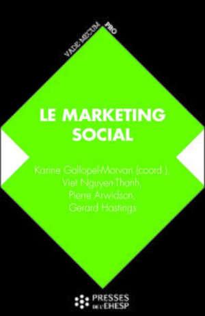Marketing social : de la compréhension des publics au changement de comportement