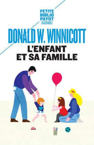 L'enfant et sa famille : les premières relations