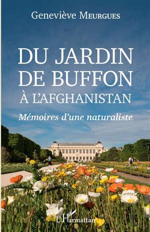Du jardin de Buffon à l'Afghanistan : mémoires d'une naturaliste