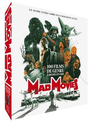 Mad movies : 100 films de genre à (re)découvrir