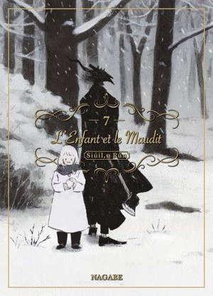 L'enfant et le maudit : Siuil, a Run. Volume 7