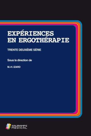 Expériences en ergothérapie. Volume 32