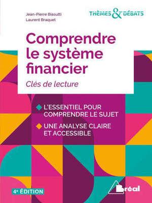 Comprendre le système financier : de la croissance à l'instabilité