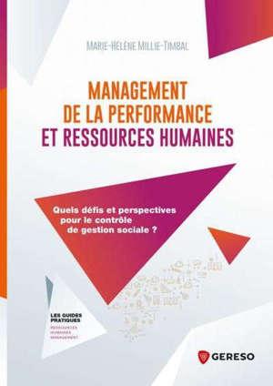 Management de la performance et ressources humaines : quels défis et perspectives pour le contrôle de gestion sociale ?