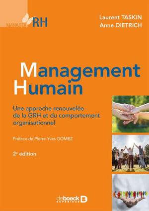 Management humain : une approche renouvelée de la GRH et du comportement organisationnel