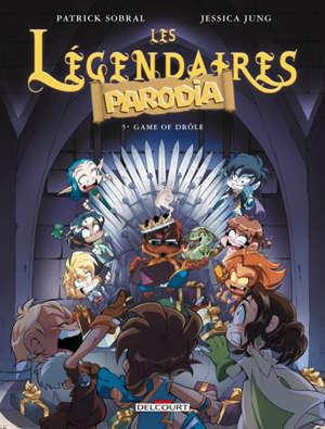 Les Légendaires : Parodia. Volume 5, Game of drôle