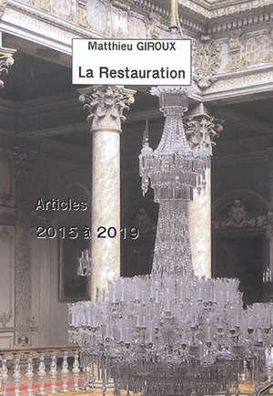 La restauration : articles 2015 à 2019