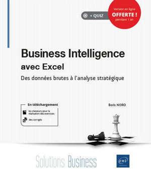 Business intelligence avec Excel : des données brutes à l'analyse stratégique