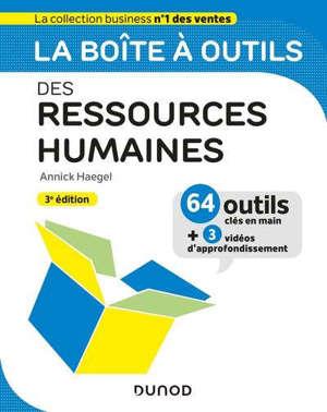 La boîte à outils des ressources humaines : 64 outils clés en main + 3 vidéos d'approfondissement