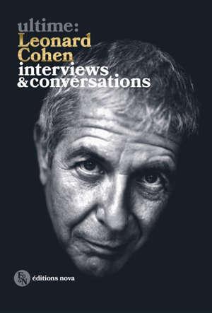 Leonard Cohen : interviews & conversations