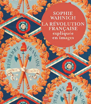 La Révolution française expliquée en images