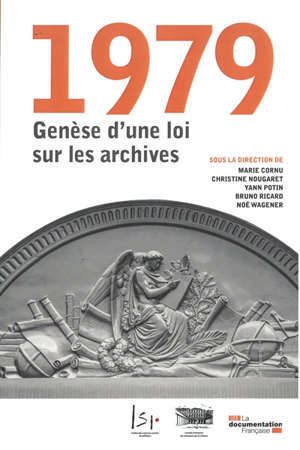 1979, GENESE D'UNE LOI SUR LES ARCHIVES