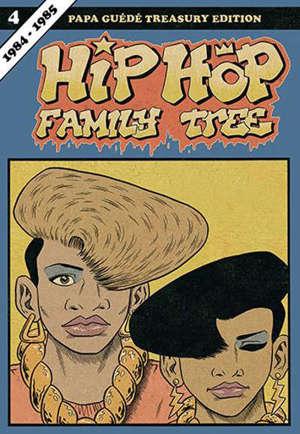 Hip-hop family tree. Volume 4, 1984-1985