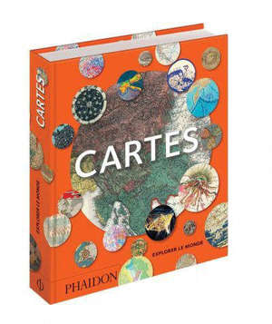 Cartes : explorer le monde