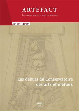 Artefact. n° 10, Les débuts du Conservatoire des arts et métiers