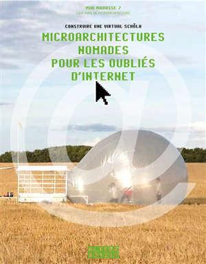 Microarchitectures nomades pour les oubliés d'Internet : construire une virtual schola : Mini Maousse 7, concours de microarchitecture