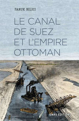 Le canal de Suez et l'Empire ottoman