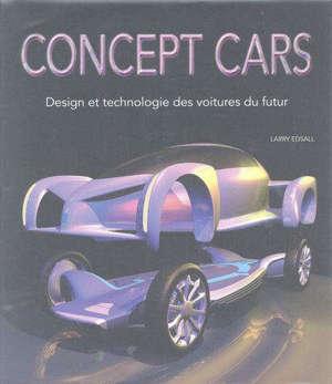 Concept cars : design et technologie des voitures du futur