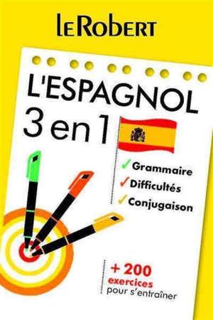 L'espagnol : 3 en 1