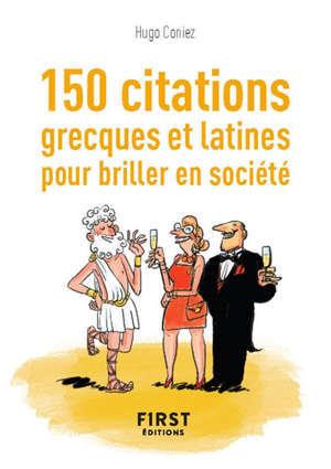 150 citations grecques et latines pour briller en société