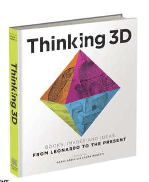 THINKING 3D: LEONARDO TO THE PRESENT