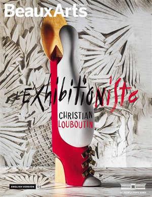 L'exhibitionniste (en anglais) : Christian Louboutin : au Palais de la Porte dorée