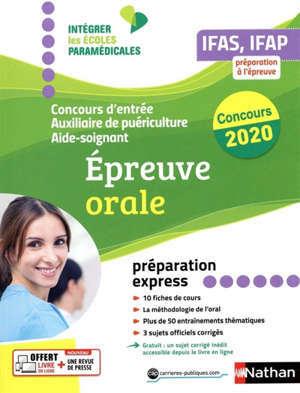 IFAS-IFAP, concours d'entrée 2020 : auxiliaire de puériculture, aide-soignant : épreuve orale