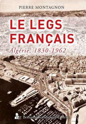Algérie : le legs français