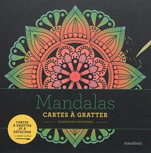 Mandalas : cartes à gratter : coloriages antistress