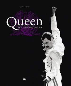 Queen : The show must go on