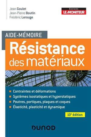 Résistance des matériaux : aide-mémoire