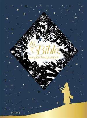 La Bible : ses plus beaux textes
