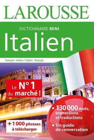 Italien : mini dictionnaire : français-italien, italien-français = Italiano : mini dizionario : francese-italiano, italiano-francese