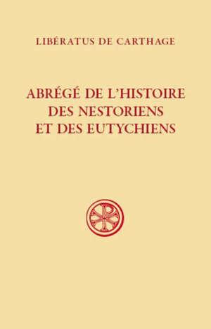 Abrégé de l'histoire des nestoriens et des eutychiens
