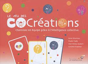 Le jeu des cocréations : cheminez en équipe grâce à l'intelligence collective