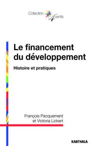Le financement du développement : histoire et pratiques
