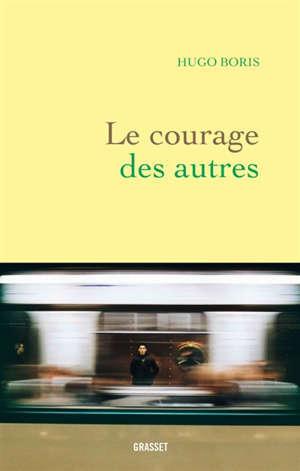 Le courage des autres