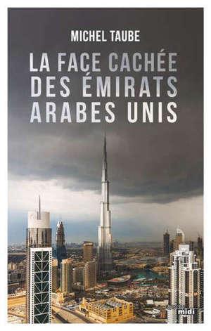 La face cachée des Emirats arabes unis