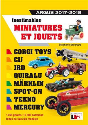 Inestimables miniatures et jouets : argus 2020-2021