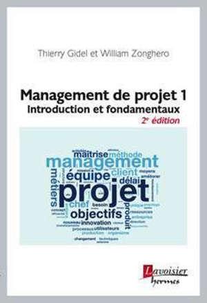 Management de projet. Volume 1, Introduction et fondamentaux