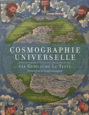 Cosmographie universelle : selon les navigateurs tant anciens que modernes
