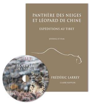 Panthère des neiges et léopard de Chine : expéditions au Tibet : journal et film