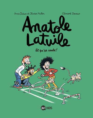 Anatole Latuile. Volume 13, Et qu'ça saute !