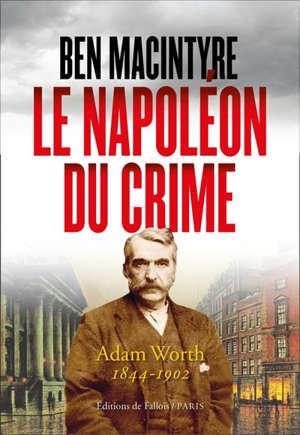 Le Napoléon du crime