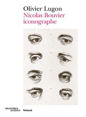 Chercheur d'images : Nicolas Bouvier et l'essor du métier d'iconographe