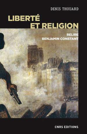 Liberté et religion : relire Benjamin Constant