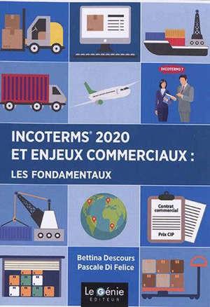 Incoterms 2020 et enjeux commerciaux : les fondamentaux